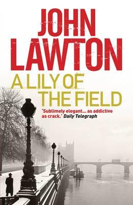 A Lily of the Field - Lawton, John