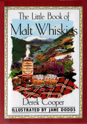 A Little Book of Malt Whiskies - Cooper, Derek
