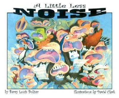A Little Less Noise - Polisar, Barry Louis