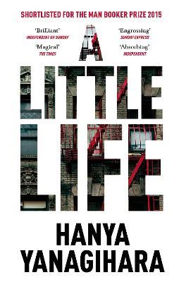 A Little Life - Yanagihara, Hanya
