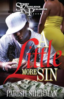 A Little More Sin - Sherman, Parish