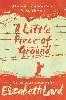 A Little Piece of Ground: 15th Anniversary Edition - Laird, Elizabeth