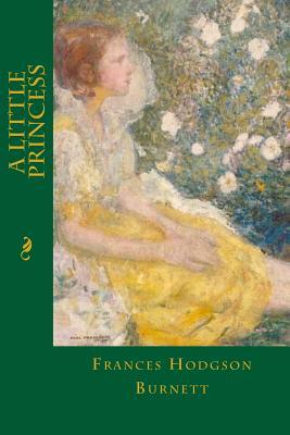 A Little Princess - Burnett, Frances Hodgson, and Montoto, Maxim (Editor)