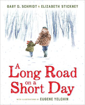A Long Road on a Short Day - Schmidt, Gary D, and Stickney, Elizabeth