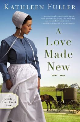 A Love Made New - Fuller, Kathleen