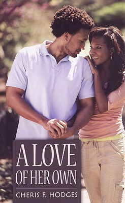 A Love of Her Own - Hodges, Cheris F