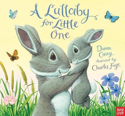A Lullaby for Little One - Casey, Dawn