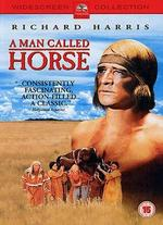 A Man Called Horse - Elliot Silverstein
