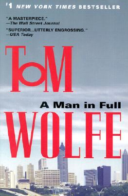 A Man in Full - Wolfe, Tom
