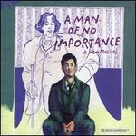 A Man of No Importance [Original Cast Recording]