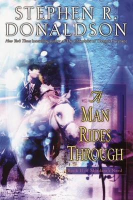 A Man Rides Through - Donaldson, Stephen R