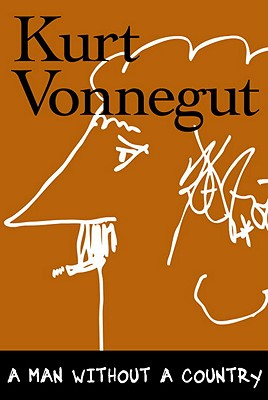 A Man Without a Country - Vonnegut, Kurt