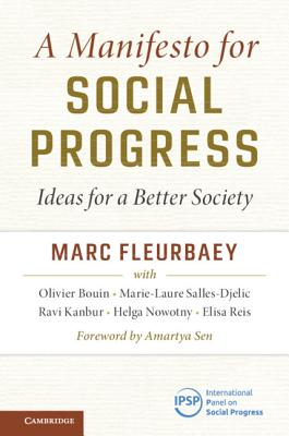 A Manifesto for Social Progress: Ideas for a Better Society - Fleurbaey, Marc, and Bouin, Olivier, and Salles-Djelic, Marie-Laure