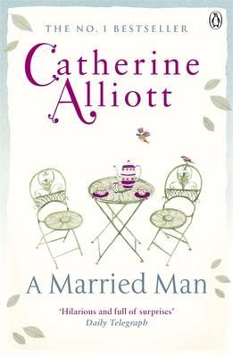 A Married Man - Alliott, Catherine