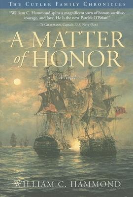 A Matter of Honor - Hammond, William C