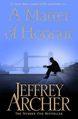 A Matter of Honour - Archer, Jeffrey