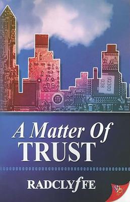A Matter of Trust - Radclyffe
