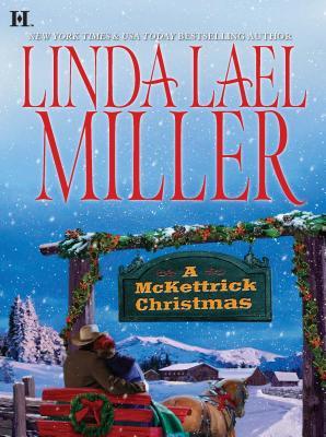 A McKettrick Christmas - Miller, Linda Lael