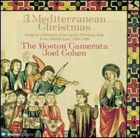 A Mediterranean Christmas - Anne Azéma (vocals); Anne Harley (vocals); Boston Camerata; Boujemaa Razgui (vocals); Boujemaa Razgui (nay);...