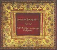 A Mediterranean Odyssey - Loreena McKennitt