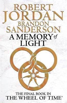 A Memory of Light - Jordan, Robert, and Sanderson, Brandon