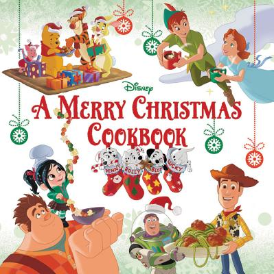 A Merry Christmas Cookbook - Disney Book Group