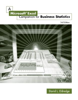 A Microsoft Excel Companion for Business Statistics - Eldredge, David