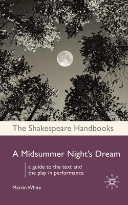 A Midsummer Night's Dream - White, Martin