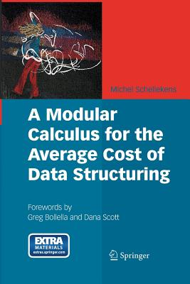 A Modular Calculus for the Average Cost of Data Structuring - Schellekens, Michel