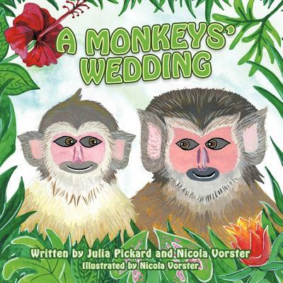 A Monkeys' Wedding - Vorster, Nicola