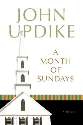 A Month of Sundays - Updike, John, Professor