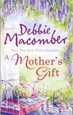 A Mother's Gift: The Matchmakers / the Courtship of Carol Sommars - Macomber, Debbie