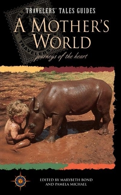 A Mother's World: The Quest for Quality - Bond, Marybeth (Editor)
