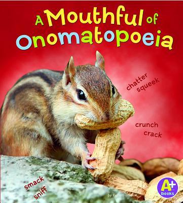 A Mouthful of Onomatopoeia - Blaisdell, Bette