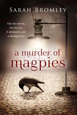 A Murder of Magpies - Bromley, Sarah
