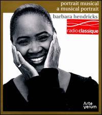 A Musical Portrait: Barbara Hendricks - Barbara Hendricks (soprano); Christian Bergqvist (violin); Drottingholms Barockensemble; Drottningholm Quartet;...