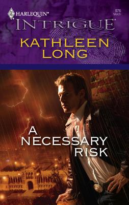 A Necessary Risk - Long, Kathleen