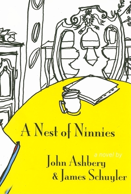 A Nest of Ninnies - Ashbery, John