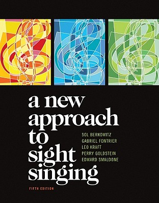 A New Approach to Sight Singing - Berkowitz, Sol