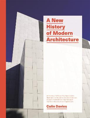 A New History of Modern Architecture - Davies, Colin