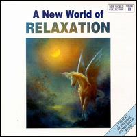 A New World Collection, Vol. 2: Relaxation - Various Artists