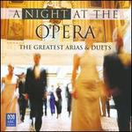 A Night at the Opera: The Greatest Arias & Duets