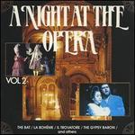 A Night at the Opera, Vol. 2
