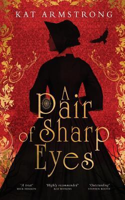 A Pair of Sharp Eyes - Armstrong, Kat