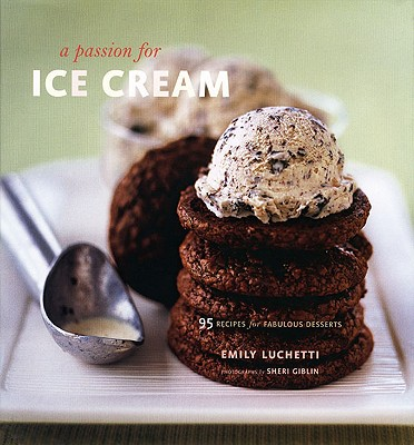 A Passion for Ice Cream - Luchetti, Emily