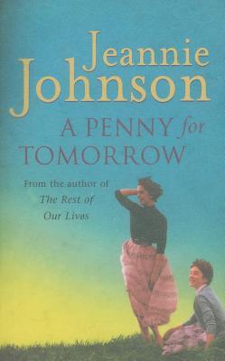 A Penny for Tomorrow - Johnson, Jeannie