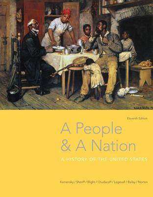 A People and a Nation: A History of the United States - Kamensky, Jane, and Sheriff, Carol, and Blight, David W