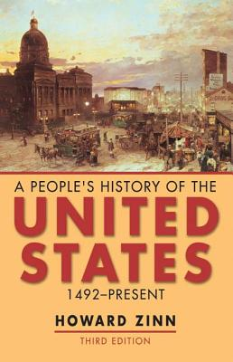 A People's History of the United States: 1492-present - Zinn, Howard