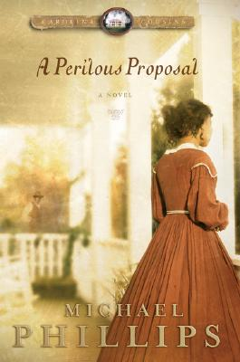 A Perilous Proposal - Phillips, Michael