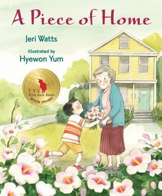 A Piece Of Home - Watts Jeri, and Yum Hyewon